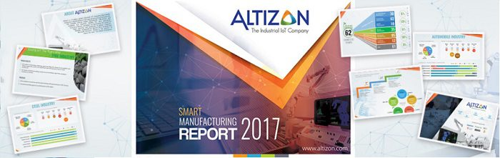 Altizon Smart Manufacturing Report 2017