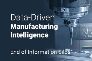 Data-driven Manufacturing Intelligence